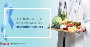 Chế độ dinh dưỡng và lối sống của bệnh nhân ung thư