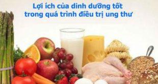 Lợi ích của dinh dưỡng tốt trong quá trình điều trị ung thư