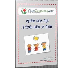 Chăm sóc trẻ 3 tuổi đến 10 tuổi