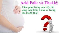 Vai trò của acid Folic trong thai kì