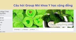 Câu hỏi Group nhi khoa