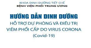 Hướng dẫn dinh dưỡng: Hỗ trợ dự phòng và điều trị viêm phổi cấp do virus Corona (Covid - 19)