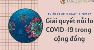 Giải quyết nỗi lo COVID-19 trong cộng đồng - Dự án COVID-19 Health Literacy