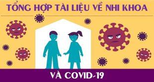 Tổng hợp tài liệu về Nhi Khoa và COVID-19