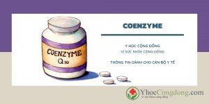 Coenzyme Q10 - Thông tin dành cho cán bộ y tế